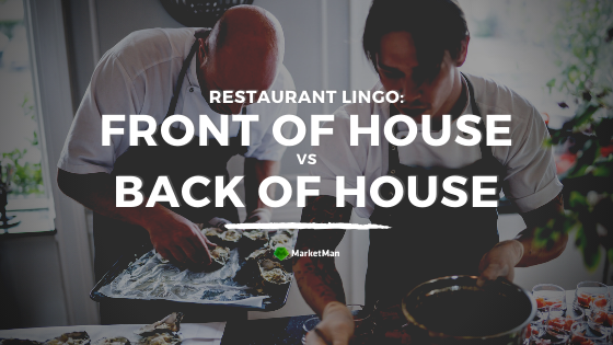 front of house vs back of house