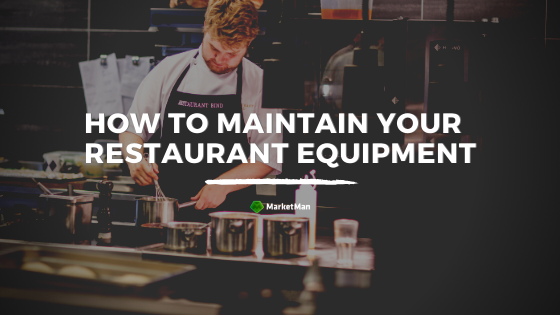 maintain-restaurant-equipment