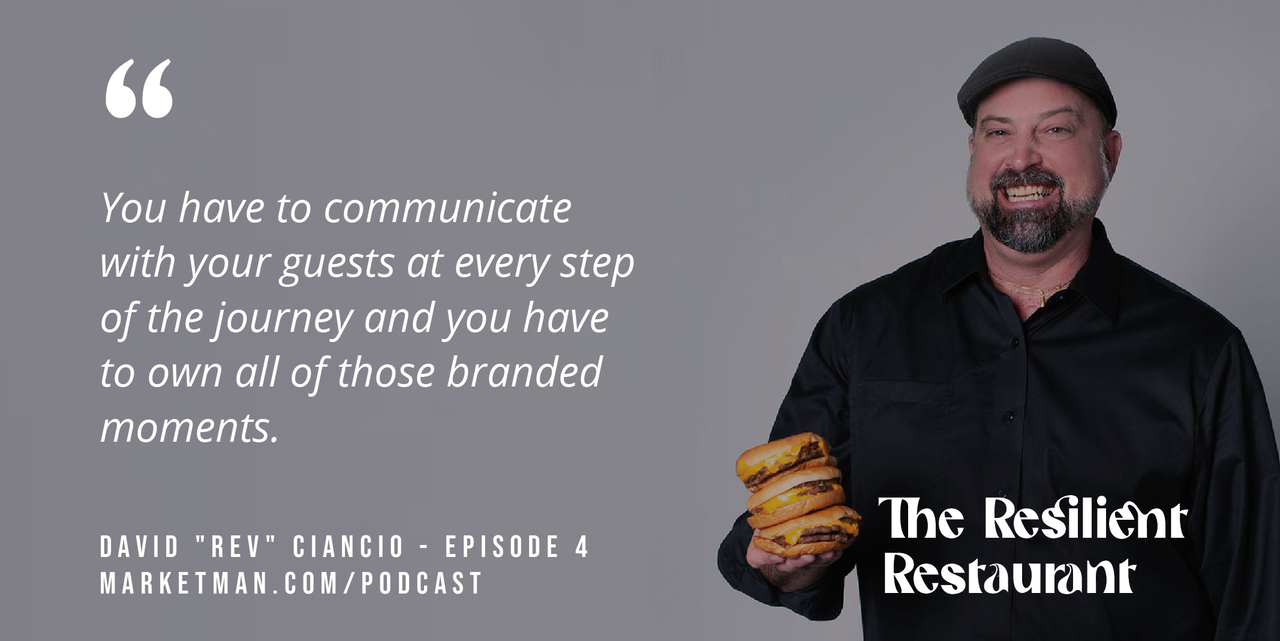 You have to communicate with your guests at every step of the journey and you have to own all of those branded moments