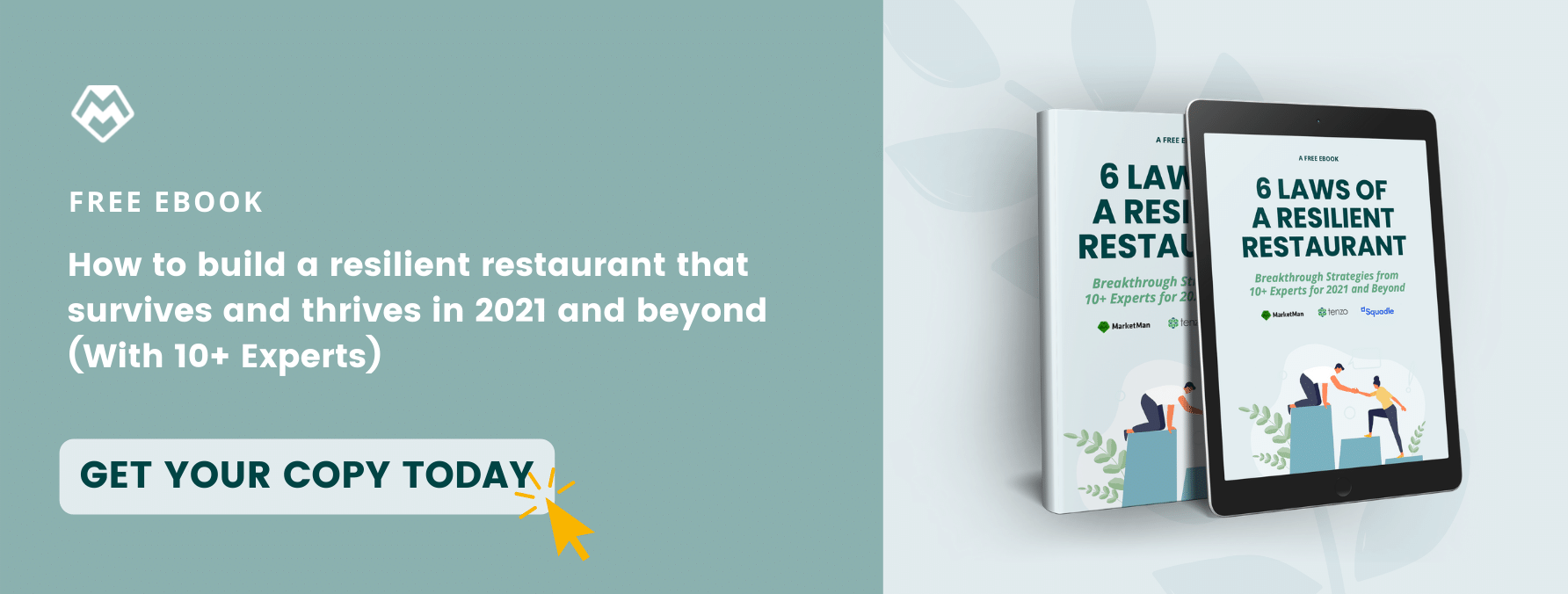 """6 Laws of a Resilient Restaurant Ebook Mockup with a """"Get Your Copy Today"""" button"""