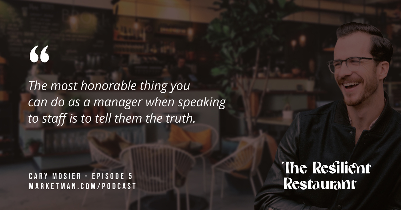 """Cary Mosier next to a quote that says, """"The most honorable thing you can do as a manager when speaking to staff is to tell them the truth."""""""