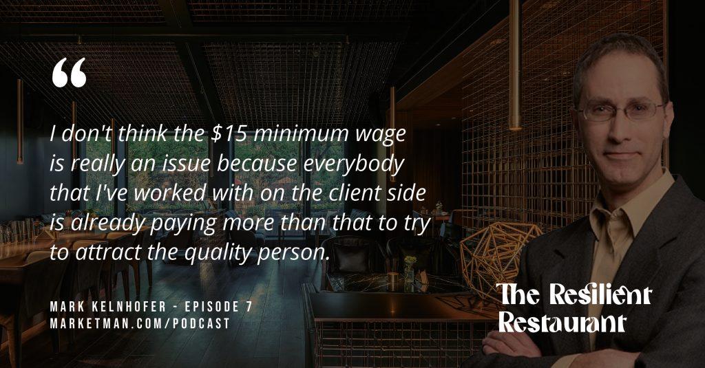 Mark Kelnhofer quote about minimum wage