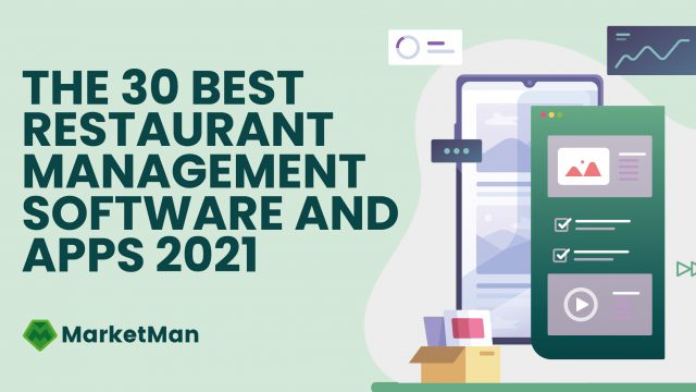 The 30 Best Restaurant Management Software and Apps 2021