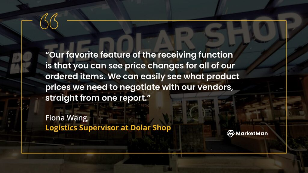 Fiona Wang from Dolar Shop quote about MarketMan favorite feature