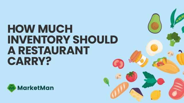 how-much-inventory-should-restaurant-carry