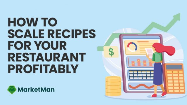 How-to-scale-recipes-for-your-restaurant-profitably